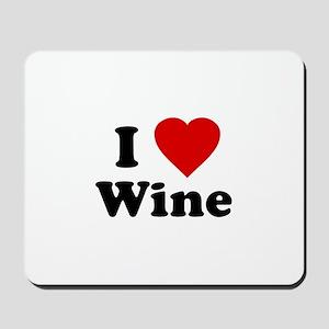 I Love [Heart] Wine Mousepad